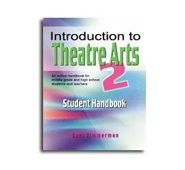 Introduction To Theatre Arts 2 - Student Handbook