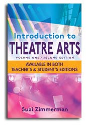 Suzi Zimmerman's Introduction To Theatre Arts Volume 1, 2nd Edition 2020
