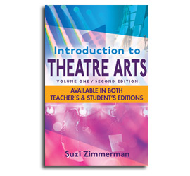 Introduction To Theatre Arts Volume 1, 2nd Edition - Student Workbook by Suzi Zimmerman